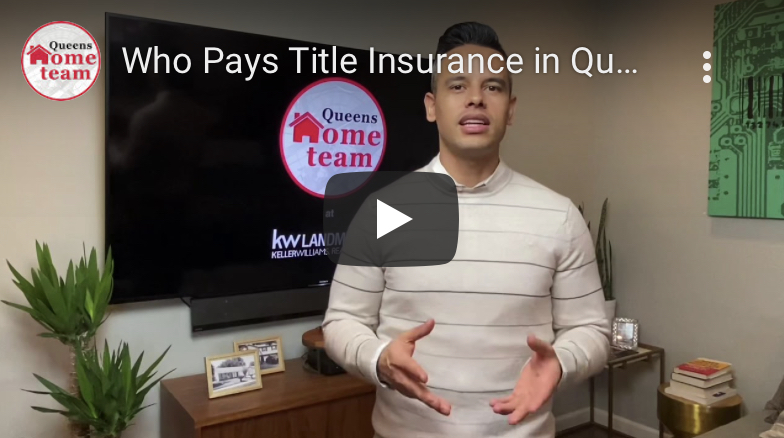 Who Pays Title Insurance in Queens NY