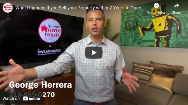 What Happens if you Sell your Property within 2 Years in Queens and NYC?